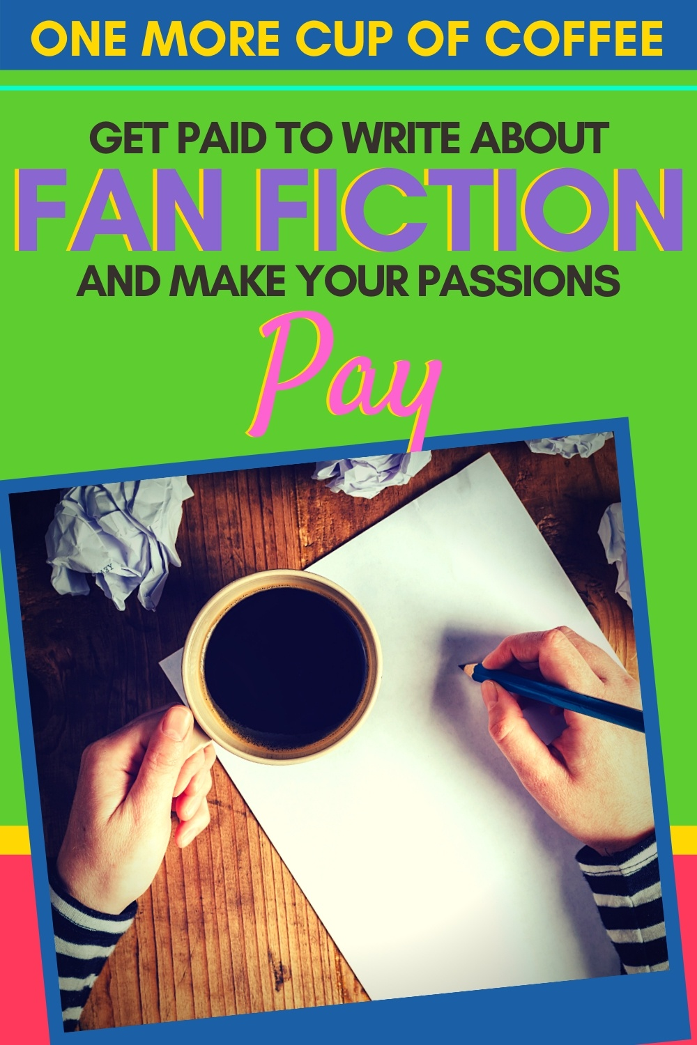 pen, paper, cup of coffee to illustrating writing about fan fiction as a job.