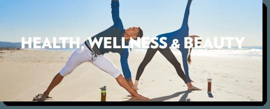 Health, Wellness and Beauty