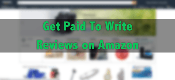Two Ways To Get Paid To Write Reviews For Amazon