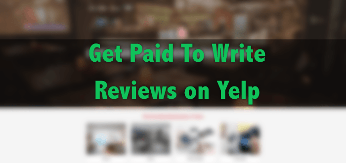 get paid to write reviews on yelp