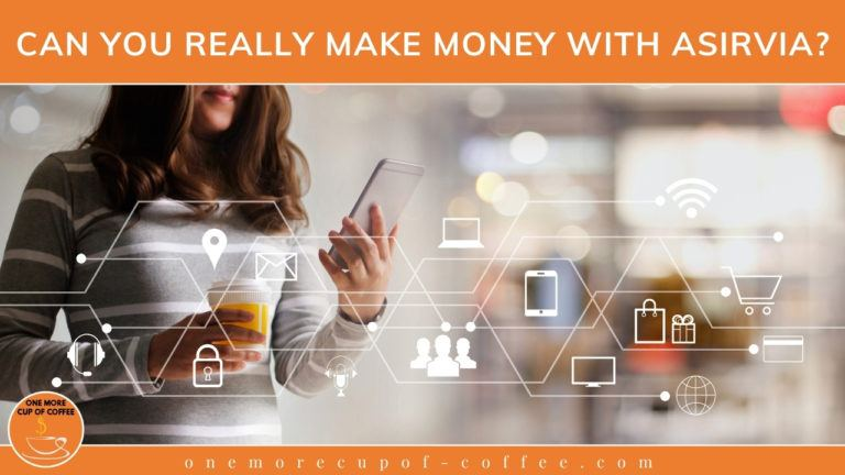 Can You Really Make Money With Asirvia featured image