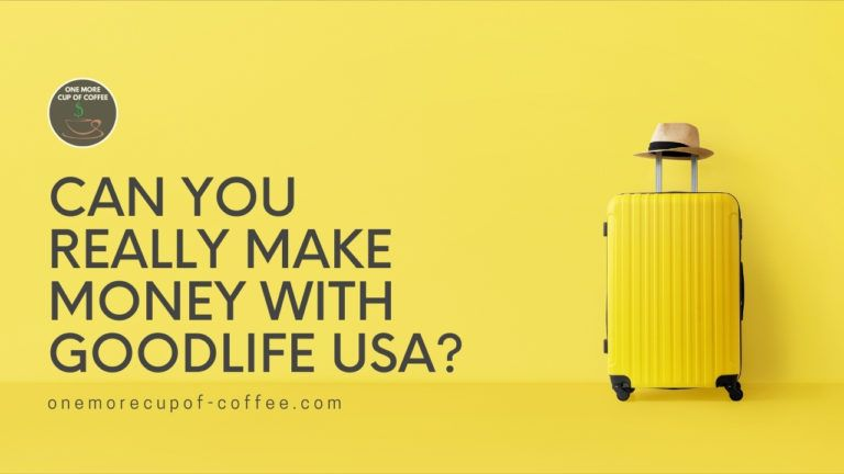 Can You Really Make Money With GoodLife USA featured image