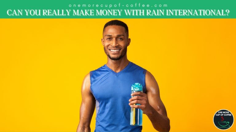 Can You Really Make Money With Rain International featured image