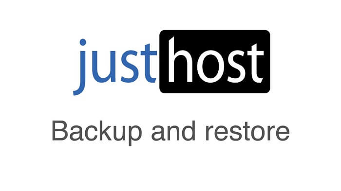 JustHost Backup and Restore