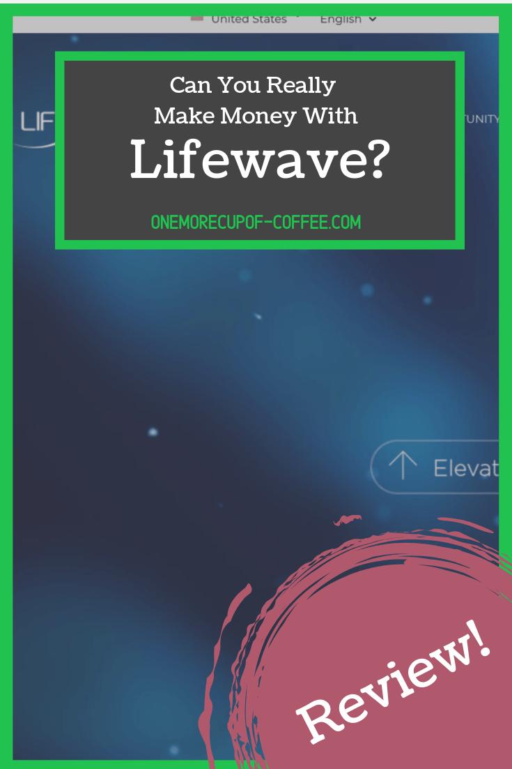 make money lifewave