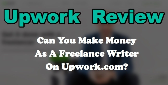 upwork.com review freelance writer make money