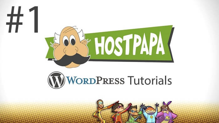 The Best WordPress Tutorials from HostPaPa