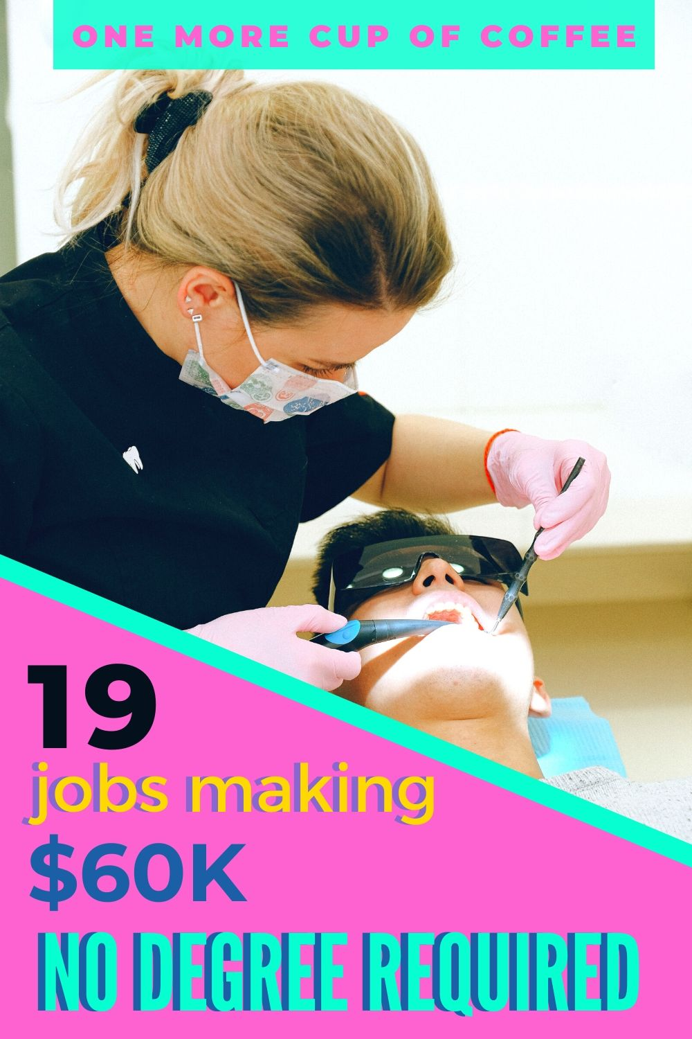 Dental assistant cleaning teeth representing one of the 19 jobs making $60K and no degree required.