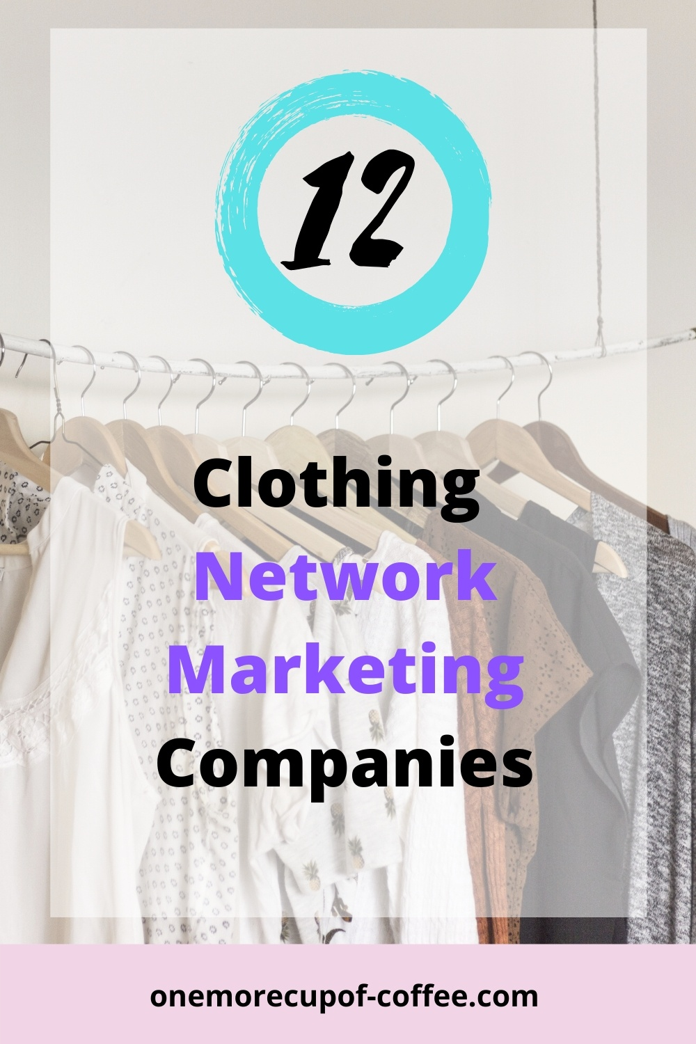 Clothing rack to represent clothing network marketing companies