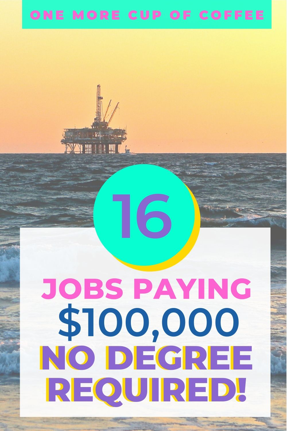 Sunset with oil rig on the horizon to represent jobs that pay $100K and do not require a degree.