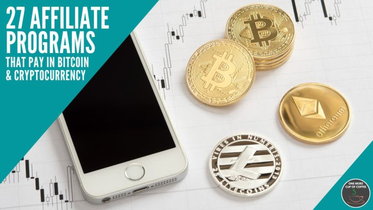 27 Affiliate Programs That Pay In Bitcoin & Cryptocurrency feature image