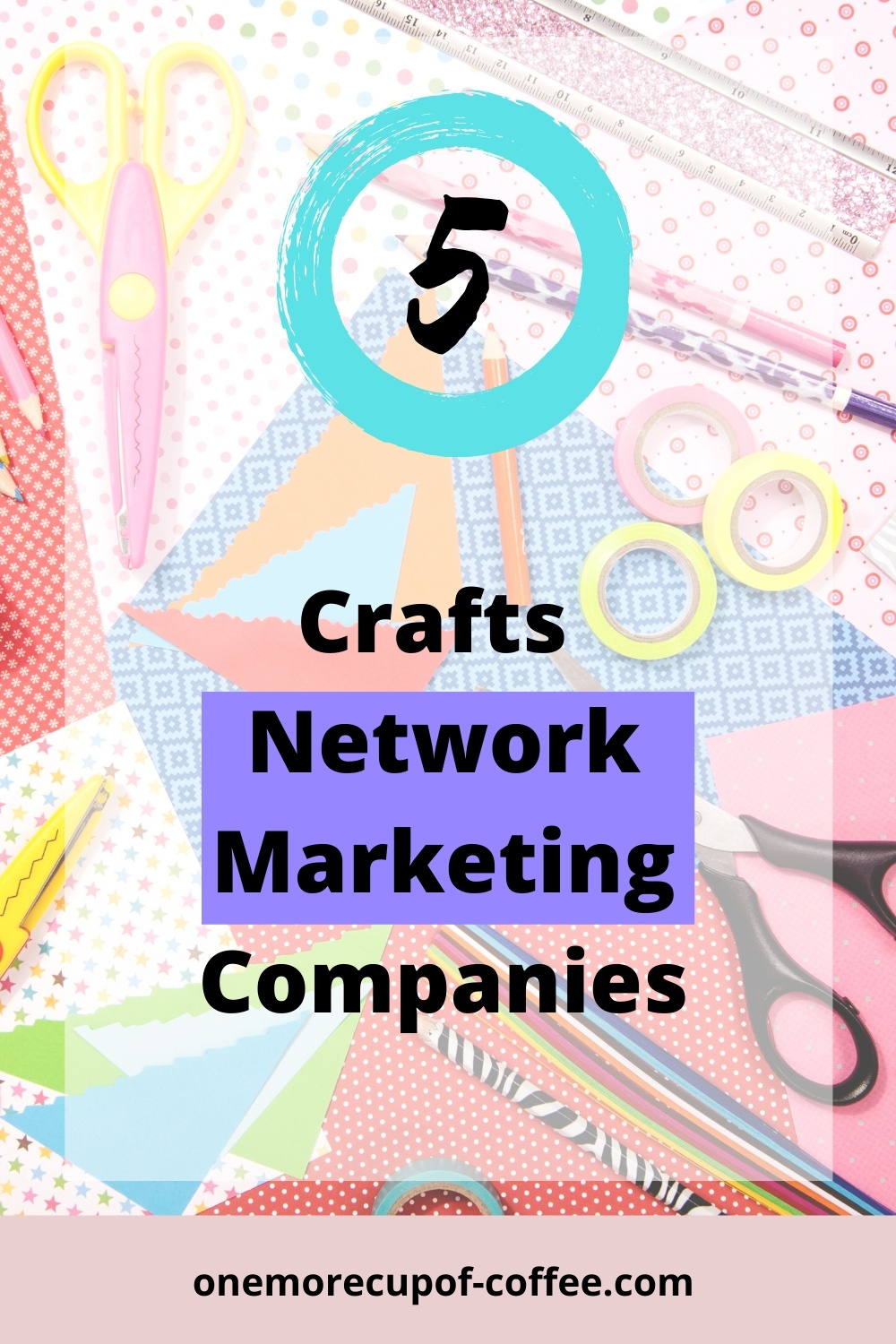 Craft materials to represent Crafts Network Marketing Companies