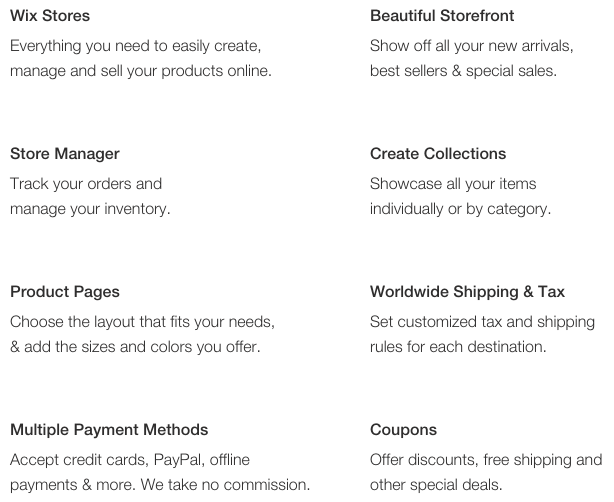 Wix offers 8 main features for their ecommerce option