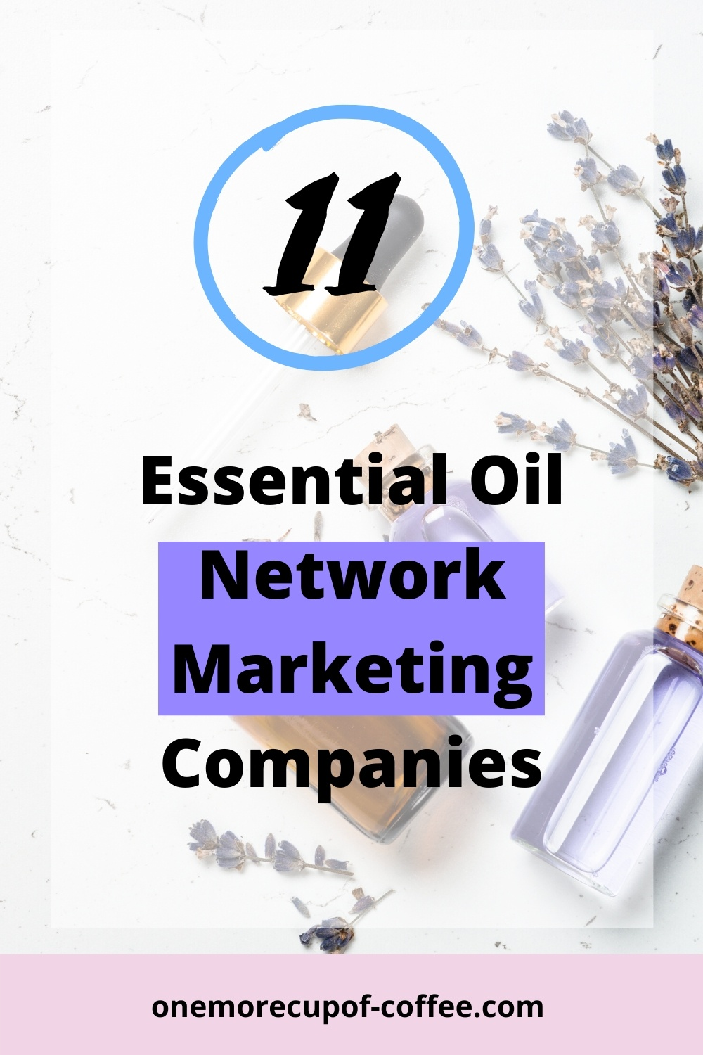 Oil bottles to represent essential oils network marketing companies