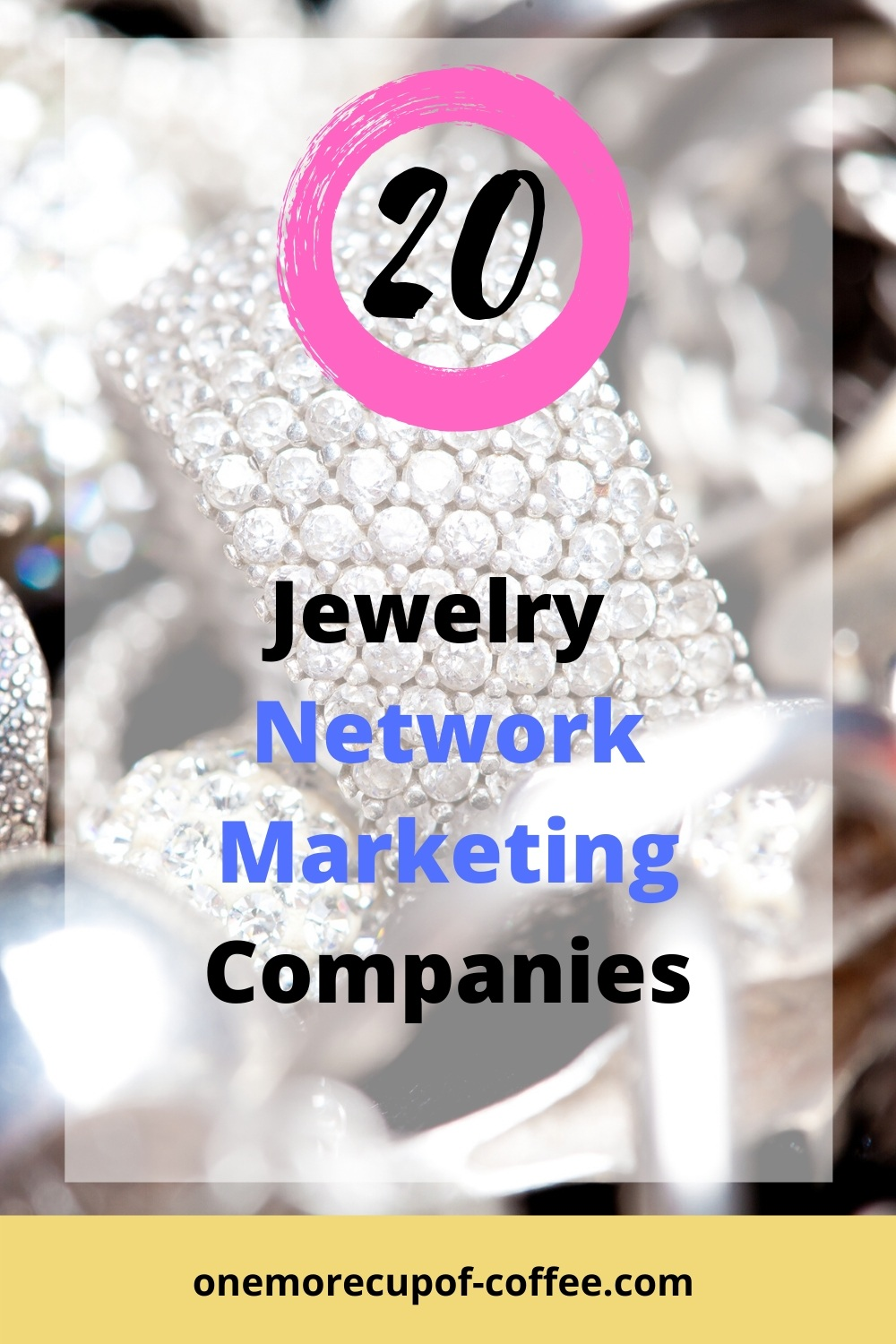 Rings and diamonds to represent Jewlery Network Marketing Companies