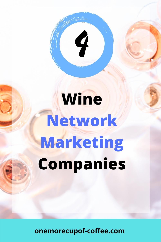 Glasses of wine to represent Wine Network marketing companies