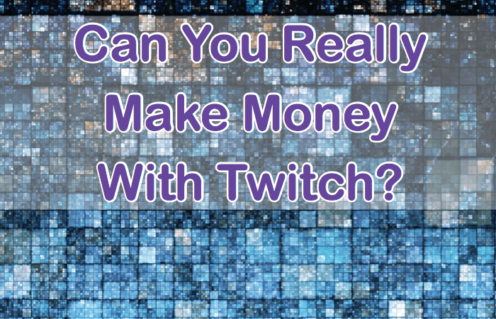 people making money playing video games on Twitch