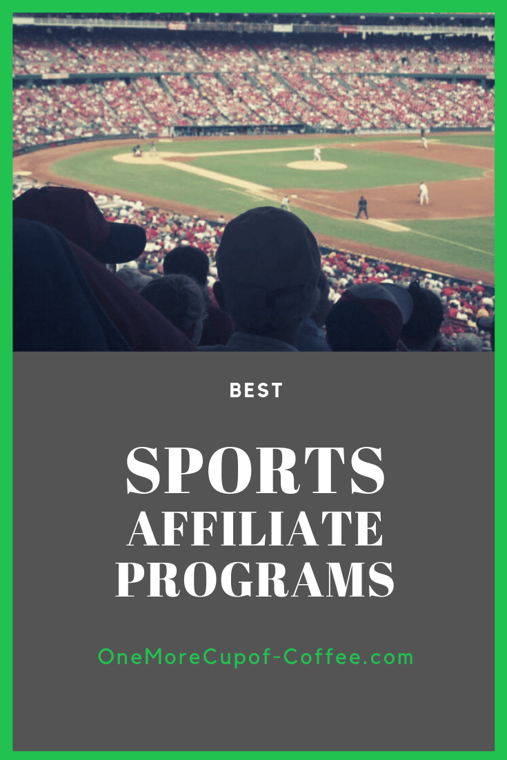 "sports stadium loaded with fans and the phrase ""best sports affiliate programs"""