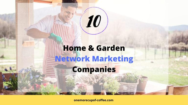 Man gardening outdoors to represent home & gardening network marketing companies