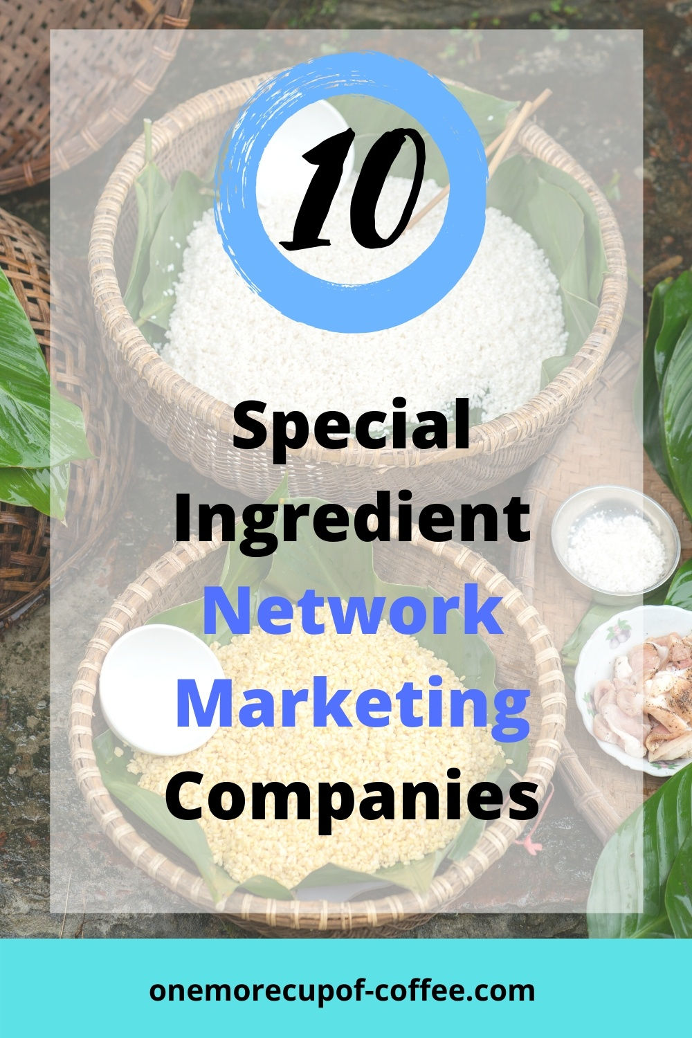 Baskets filled with ingredients to represent special ingredient network marketing companies