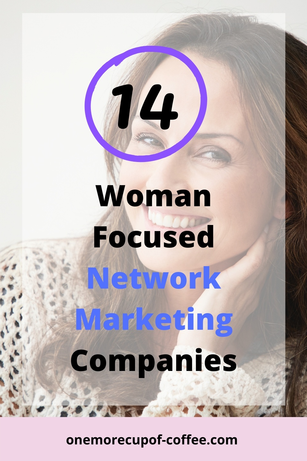 Woman smiling at the camera to represent woman focused network marketing companies