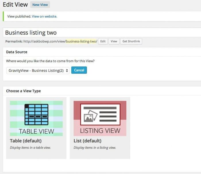 "The ""Edit View"" tab inside the plugin's dashboard. The page includes a widget for the data source and another where you choose between table and listing views."