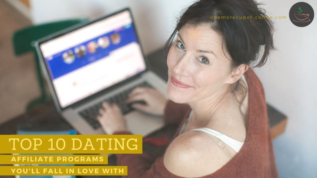 Top 10 Dating Affiliate Programs You'll Fall In Love With feature image