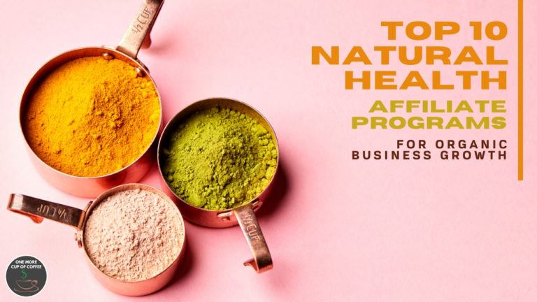 Top 10 Natural Health Affiliate Programs For Organic Business Growth feature image
