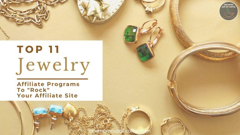 Top 11 Jewelry Affiliate Programs To _Rock_ Your Affiliate Site feature image