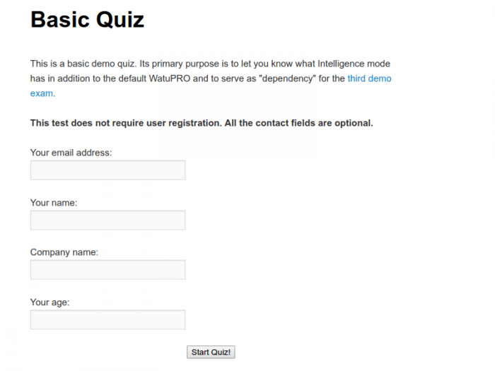 An optional user registration form including fields for the user's e-mail address, name, company name, and age. By filling the form and submitting it, the user is then redirected to the quiz.