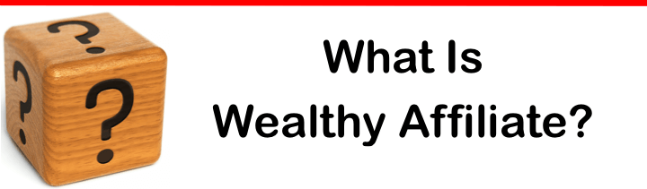 "Title image with text written ""What Is Wealthy Affiliate?"""