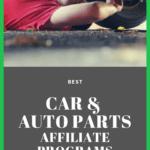 best car auto parts affiliate programs