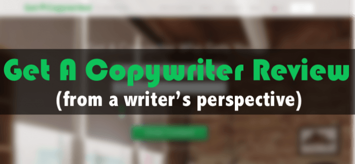 get a copywriter review from a writer perspective looking for work