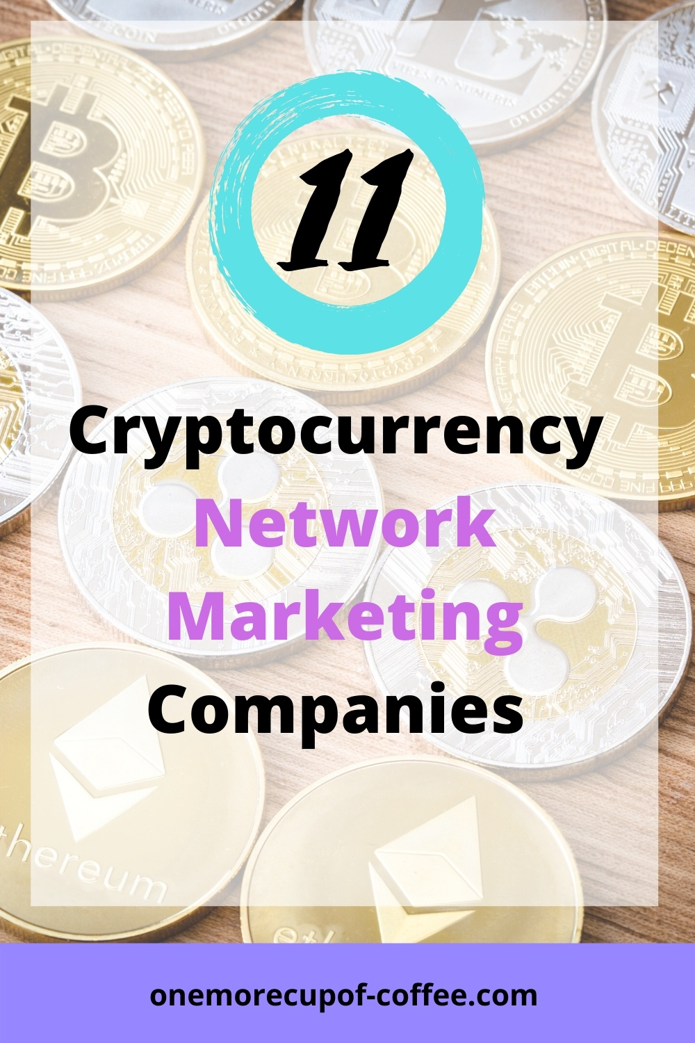 Cryptocurrency image to represent Cryptocurrency Network Marketing Companies