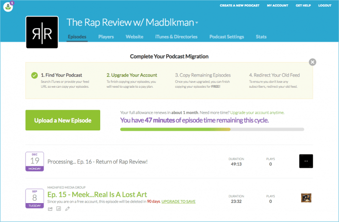 A podcast migration page where the admin is uploading their old episodes. The process consists of four steps that are listed on top: find your podcast, upgrade your account, copy remaining episodes, and redirect your old feed.