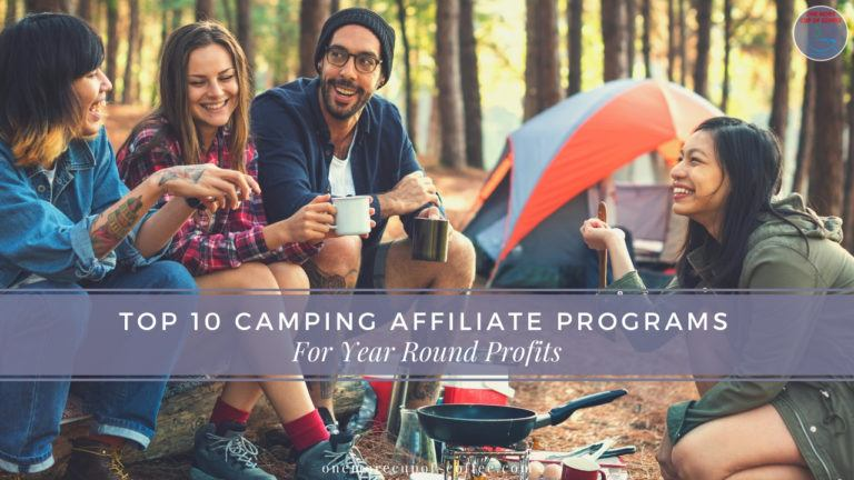 Top 10 Camping Affiliate Programs For Year Round Profits feature image