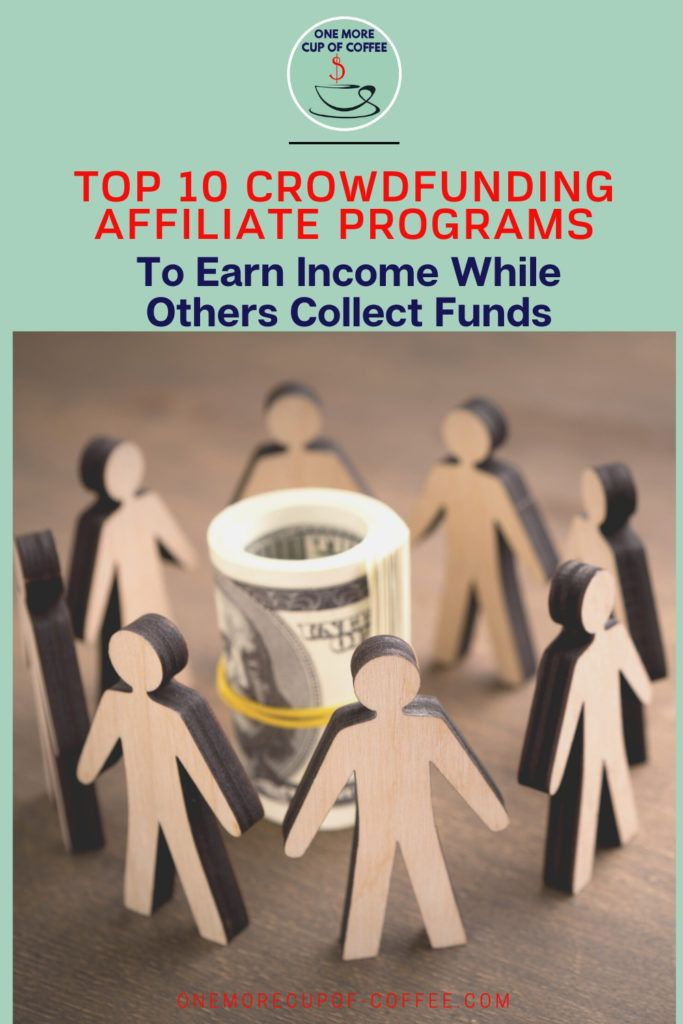 """cardboard human cutouts circling a bundled money with text on top """"Top 10 Crowdfunding Affiliate Programs To Earn Income While Others Collect Funds"""""""
