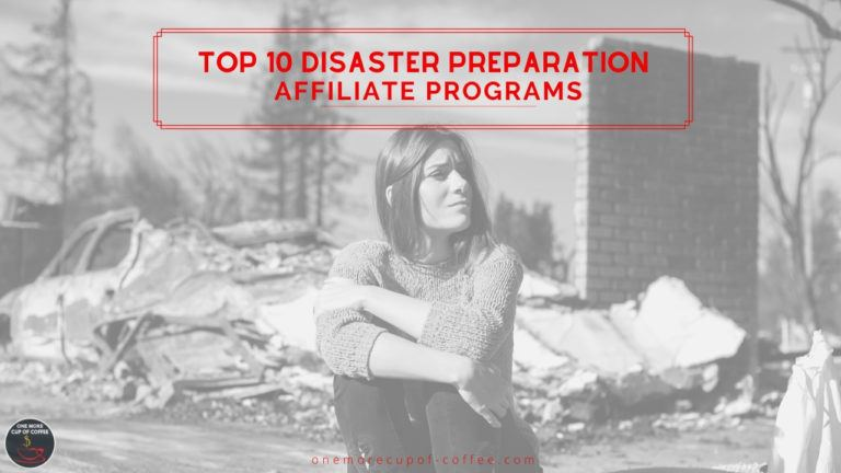 Top 10 Disaster Preparation Affiliate Programs feature image