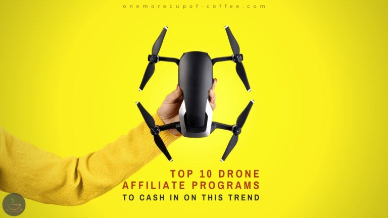 Top 10 Drone Affiliate Programs To Cash In On This Trend featured image