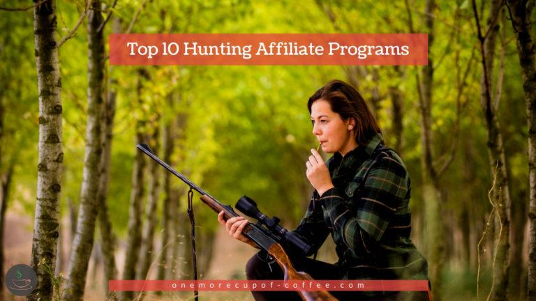 Top 10 Hunting Affiliate Programs featured image