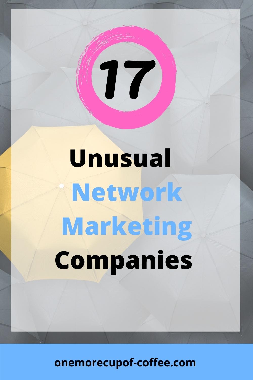 Yellow Umbrella in between Unusual Network Marketing Companies black umbrellas to represent