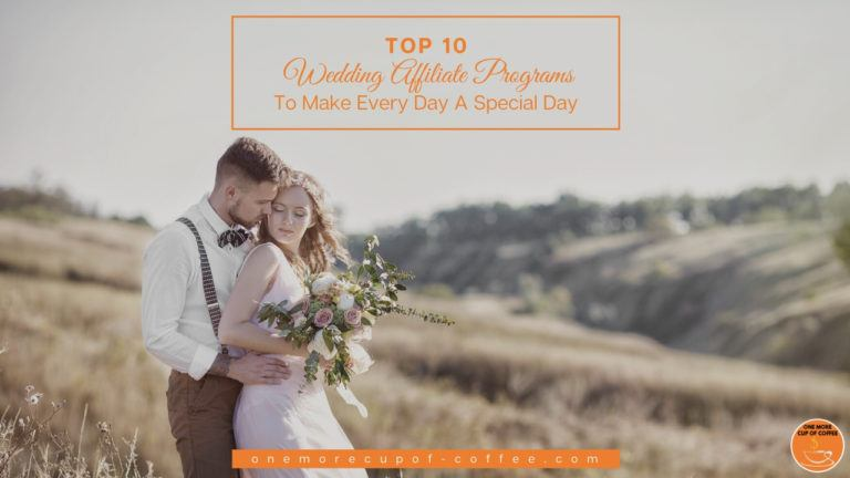 Wedding Affiliate Programs To Make Every Day A Special Day feature image