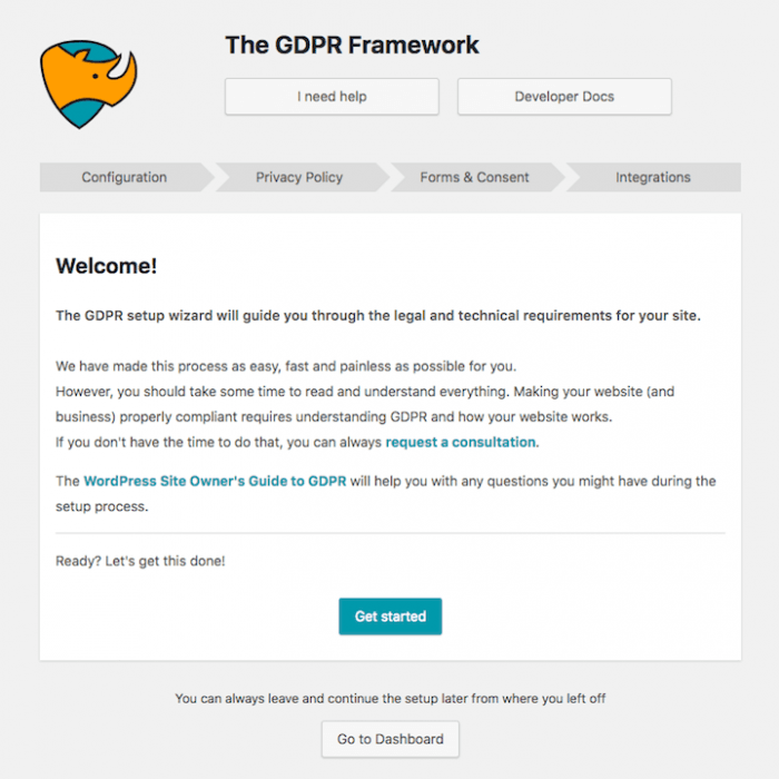 """The GDPR Framework setup wizard. There is a welcome message and a """"get started"""" button at the bottom. The setup process is divided into four phases: configuration, privacy policy, forms & consent, and integrations."""