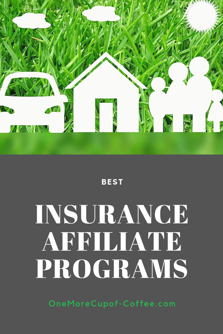 "closeup of grass with graphic of home, car, and family and the text ""best insurance affiliate programs"""