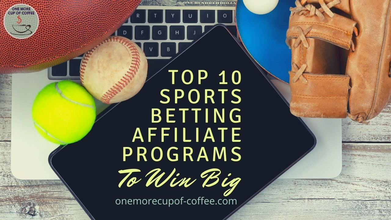 Best sports betting affiliate betting sure