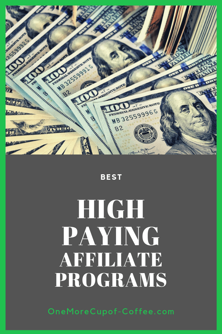 """100 dollar bills fanned out in a pile with text """"best high paying affiliate programs"""""""