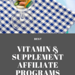 """supplement in pill form in a clear glass on a tablecloth with the phrase """"best vitamin supplement affiliate programs"""""""