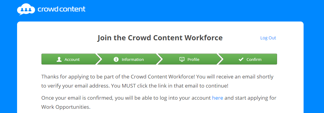 This is a screenshot of the message freelance writers see after signing up at the content mill site Crowdcontent.com.