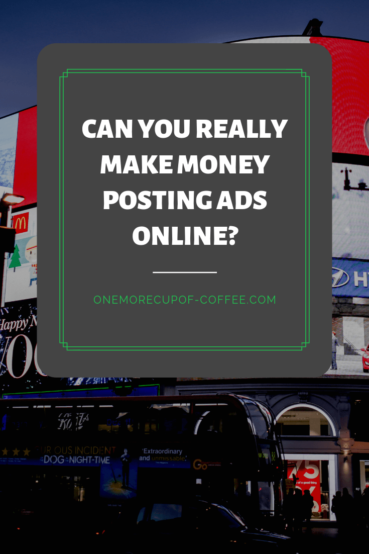 """advertisements on a digital billboard with the text """"can you really make money posting ads online?"""""""
