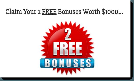 2 Free Bonuses